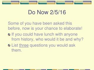 Do Now 2/5/16
