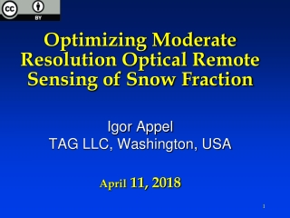 Optimizing Moderate Resolution Optical Remote Sensing of Snow Fraction April  11, 2018