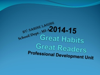 2014-15 Great Habits Great Readers Professional Development Unit