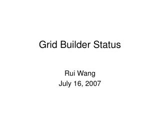 Grid Builder Status