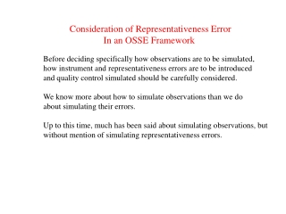 Consideration of Representativeness Error In an OSSE Framework