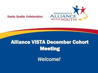 Alliance VISTA December Cohort Meeting