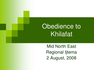 Obedience to Khilafat