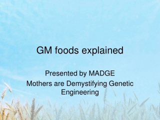 GM foods explained