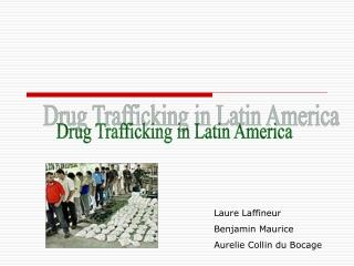 Drug Trafficking in Latin America