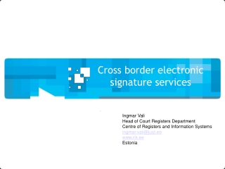 Cross border  electronic signature services