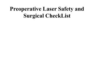 Preoperative Laser Safety and Surgical CheckList