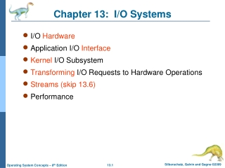 Chapter 13:  I/O Systems