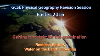 GCSE Physical Geography Revision Session
