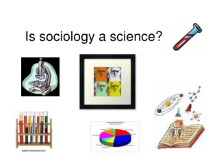 Is sociology a science?
