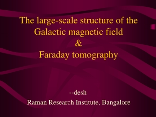 The large-scale structure of the Galactic magnetic field & Faraday tomography