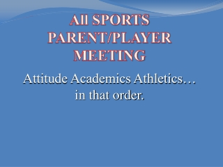 All SPORTS  PARENT/PLAYER MEETING