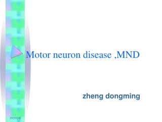 Motor neuron disease ,MND