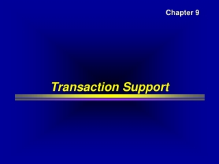 Transaction Support