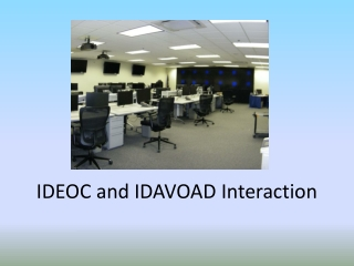 IDEOC and IDAVOAD Interaction