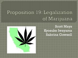 Proposition 19: Legalization of Marijuana