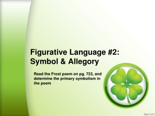 Figurative Language  #2: Symbol &  Allegory