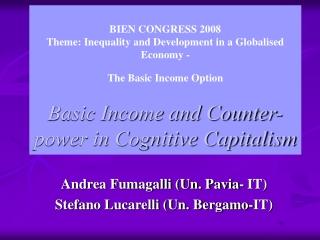 Andrea Fumagalli (Un. Pavia- IT) Stefano Lucarelli (Un. Bergamo-IT)
