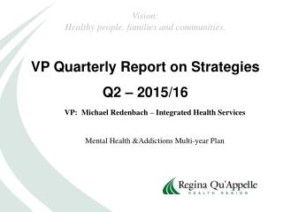 VP Quarterly Report on Strategies Q2 – 2015/16