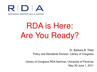 RDA is Here: Are You Ready?