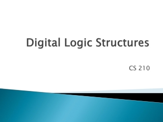 Digital Logic Structures