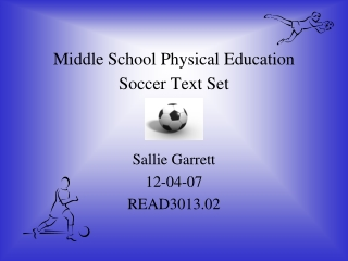 Middle School Physical Education Soccer Text Set