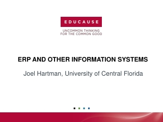 ERP AND OTHER INFORMATION SYSTEMS