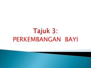 Tajuk  3: