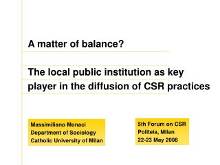 A matter of balance? The local public institution as key player in the diffusion of CSR practices