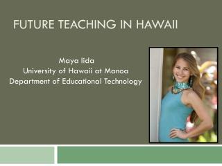 Future Teaching in Hawaii