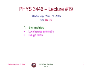 PHYS 3446 – Lecture #19