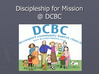 Discipleship for Mission @ DCBC