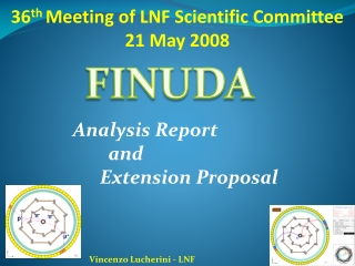 36 th  Meeting of LNF Scientific Committee  21 May 2008