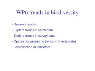 WP6 trends in biodiversity