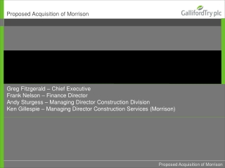 Proposed Acquisition of Morrison