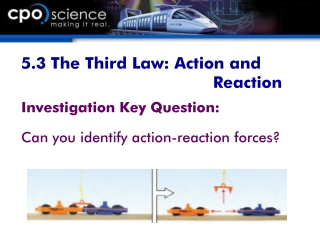 5.3 The Third Law: Action and Reaction