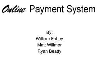 By: William Fahey Matt Willmer Ryan Beatty