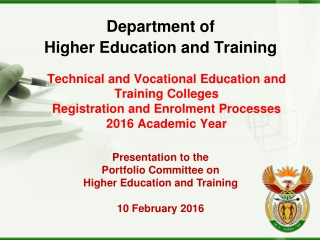 Department of  Higher Education and Training Presentation to the  Portfolio Committee on