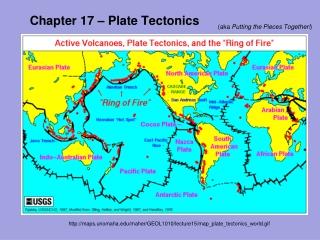 Chapter 17 – Plate Tectonics