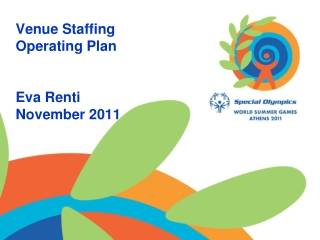 Venue Staffing Operating Plan Eva Renti November 2011