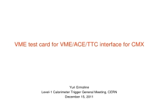 Yuri Ermoline Level-1 Calorimeter Trigger General Meeting, CERN December 15, 2011