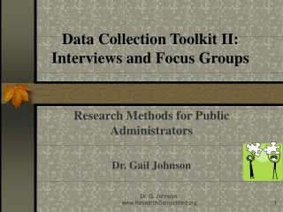 Data Collection Toolkit II: Interviews and Focus Groups