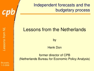 Independent forecasts and the budgetary process