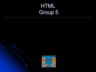 HTML  Group 5