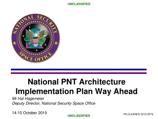 National PNT Architecture Implementation Plan Way Ahead