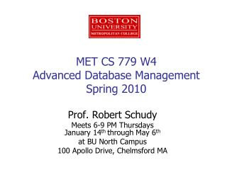 MET CS 779 W4 Advanced Database Management Spring 2010