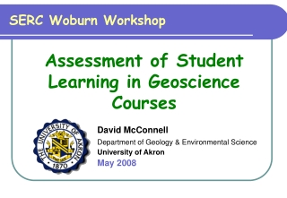 David McConnell Department of Geology & Environmental Science University of Akron May 2008