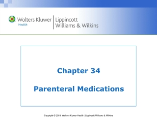 Chapter 34 Parenteral Medications