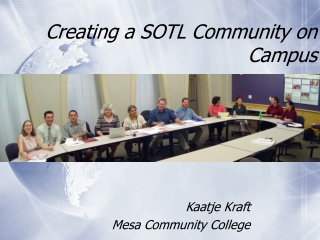 Creating a SOTL Community on Campus
