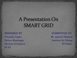 A Presentation On SMART GRID